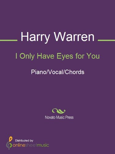 I Only Have Eyes For You Kindle Edition By Harry Warren Arts