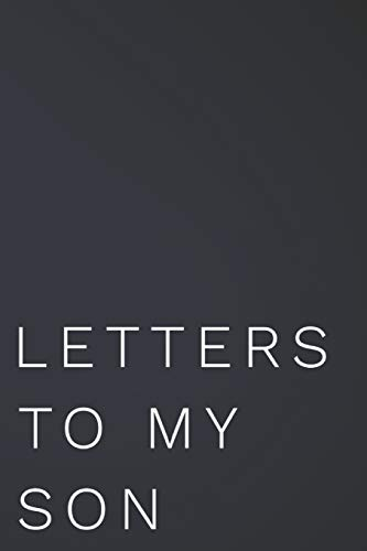 Pdf Parenting Letters To My Son: 110-Page Blank Lined Journal Perfect For Letter Writing