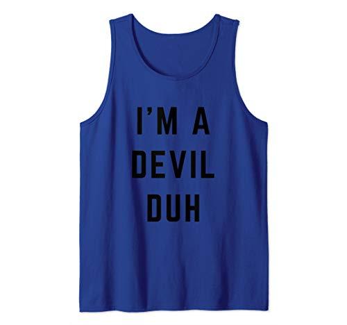 I'm a Devil Duh Easy Halloween Costume Tank Top -