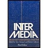 Inter-Media : Interpersonal Communication in a Media World, , 0195037375