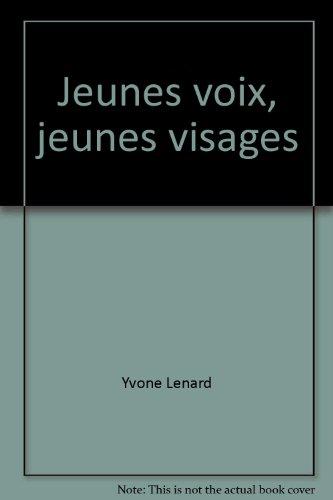 Jeunes voix, jeunes visages: Premier niveau (French Edition) - Yvone Lenard