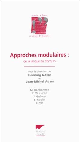 Approches modulaires : de la langue au discours