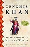 img - for Genghis Khan and the Making of the Modern World book / textbook / text book