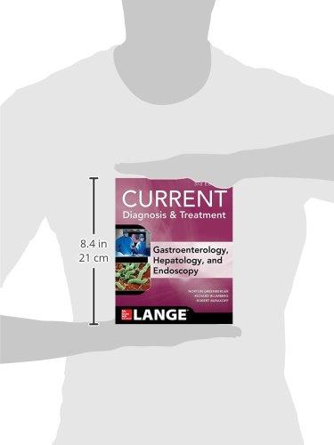 CURRENT Diagnosis & Treatment Gastroenterology, Hepatology, & Endoscopy, Third Edition (Lange Curren - http://medicalbooks.filipinodoctors.org