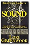 Breaking the Barrier of Sound, Lori Greenwood, 1929644035