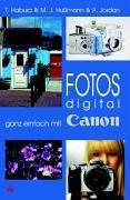 Fotos digital - ganz einfach mit Canon