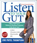 Listen to Your Gut: The Complete Natural Healing