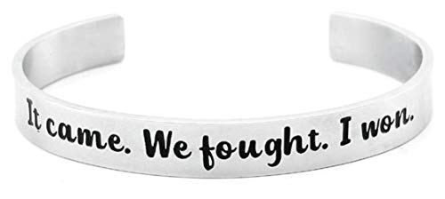It Came. We Fought. I Won. Survivor Cuff Bangle Bracelet for Survivors of Cancer, Chronic Pain, Stroke, Heart Attack, Aneurysm (Stainless Steel, Not-Plated) ()