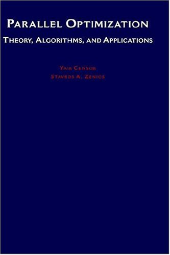 Parallel Optimization: Theory, Algorithms, and Applications (Numerical Mathematics and Scientific Computation) by Brand: Oxford University Press, USA