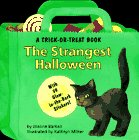 The Strangest Halloween (Trick-or-Treat Glow-in-the-Dark Books) -