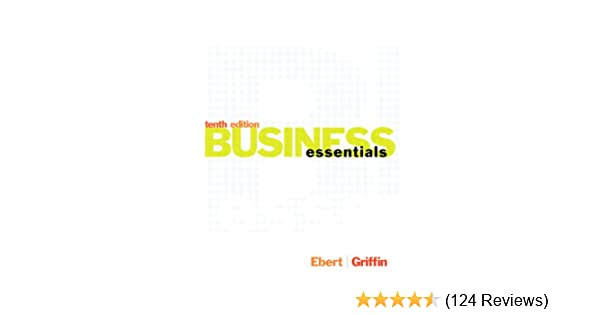 Amazon business essentials ebook ronald j ebert ricky w amazon business essentials ebook ronald j ebert ricky w griffin kindle store fandeluxe Image collections