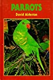 Parrots, David Alderton, 090548391X