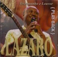 Playback, Lazaro, Testemunho E Louvor