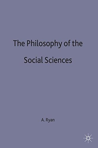 The Philosophy of The Social Sciences (Macmillan Student Editions)