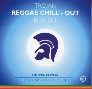 Trojan Reggae Chill Out