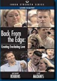img - for Anthony Robbins- Back From the Edge: Creating Everlasting Love [DVD] (Inner Strength Series) book / textbook / text book