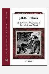 Critical Companion to J.R.R. Tolkien (Critical Companion (Hardcover)) Hardcover
