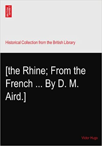 [the Rhine: From the French ... By D. M. Aird.]