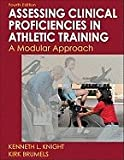 Developing Clinical Proficiency in Athletic Training [[4th (fourth) Edition]]