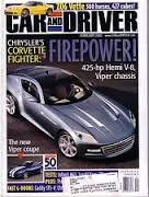 (Car and Driver Magazine, February 2005: Z06 Vette, Viper coupe, Sti vs EVO, Infiniti M45, etc.)