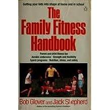 The Family Fitness Handbook (Penguin Handbooks)
