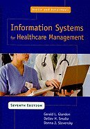 Information System for Healthcare Management (7th, 08) by L, Gerald - Glandon, Phd - Smaltz, Detlev H - J, Donna - Sl [Hardcover (2008)]