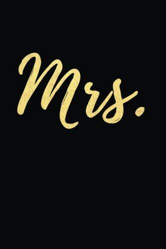 Mrs.: Blank Lined Journal