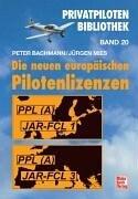 Die neuen europäischen Pilotenlizenzen