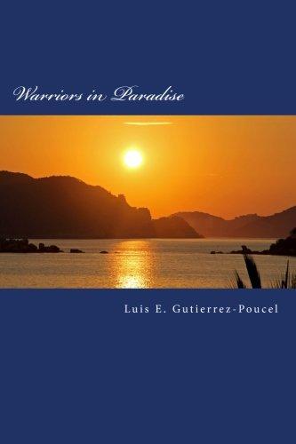 Warriors in Paradise (The Warrior Gene) (Volume 1)