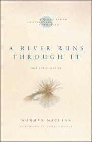 Read Online A River Runs Through It and Other Stories, Twenty-fifth Anniversary Edition [Deluxe Edition] [Paperback] PDF