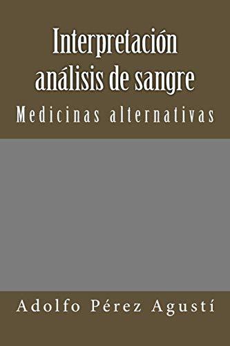 Interpretación Análisis de Sangre: Medicinas Alternativas