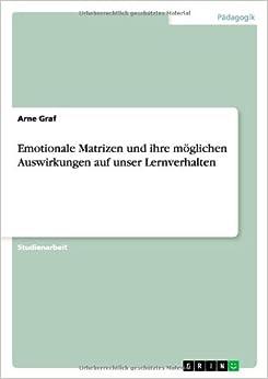 Emotionale Matrizen und ihre möglichen Auswirkungen auf unser Lernverhalten