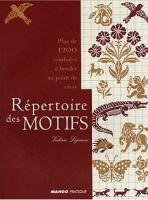 Repertoire Des Motifs Plus De 1200 Symboles a Broder au Point De Croix + 6 Grilles Geantes ()