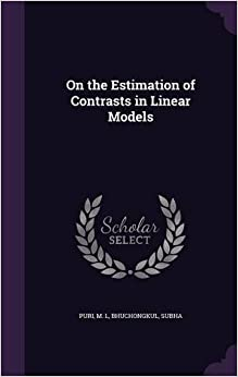 Book On the Estimation of Contrasts in Linear Models