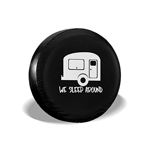We Sleep Around Personalized Tire Cover Wheel Tire Cover Fit for -