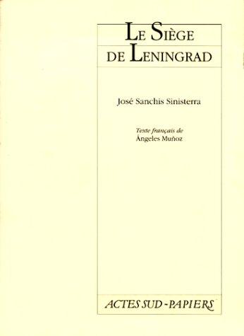 Le siège de Léningrad : Histoire sans fin, [Paris, Théâtre national de la Colline, 3 mai 1997]
