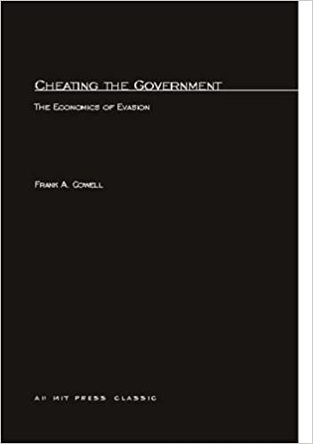 Book Cheating the Government: The Economics of Evasion