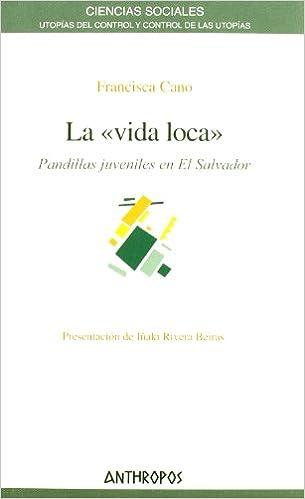 la ?vida loca? (Spanish Edition): Francisca Cano: 9788476589397: Amazon.com: Books