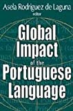 Global Impact of the Portuguese Language, , 0765800594