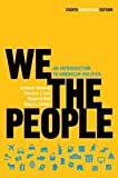 img - for We the People: An Introduction to American Politics 8th (eighth) edition book / textbook / text book