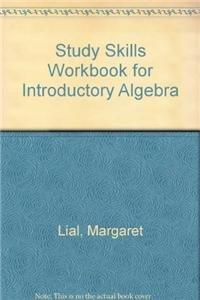 Study Skills Workbook for Introductory Algebra