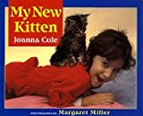 My New Kitten, Joanna Cole, 0688129013
