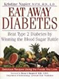 img - for Eat Away Diabetes: Beat Type 2 Diabetes by Winning the Blood Sugar Battle book / textbook / text book