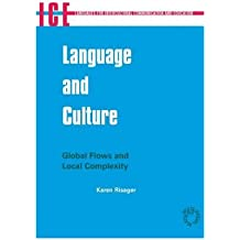[(Language and Culture: Global Flows and Local Complexity)] [Author: Karen Risager] published on (March, 2006)