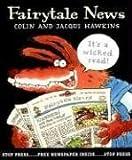 Fairytale News, Colin Hawkins, Jacqui Hawkins, 0763621668