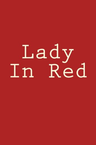 Read Online Lady In Red: Notebook, 150 lined pages, softcover, 6 x 9 pdf epub