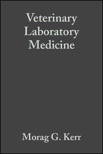Veterinary Laboratory Medicine: Clinical Biochemistry and Haematology