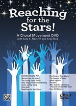Reaching for the Stars!: A Choral Movement DVD (DVD) by Alfred Publishing Staff (Alfred Publishing Star)