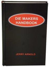 Die Makers Handbook - Reference Book