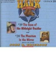 19&20: The Case of the Midnight Rustler / the Phantom in the Mirror (Hank the - Mirror Phantom